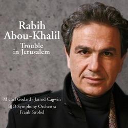 Trouble In Jerusalem - Rabih Abou-Khalil