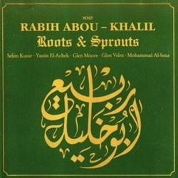 Roots & Sprouts - Rabih Abou-Khalil