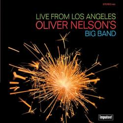 Live From Los Angeles - Oliver Nelson