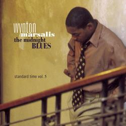Standard Time Vol 5 - The Midnight Blues - Wynton Marsalis