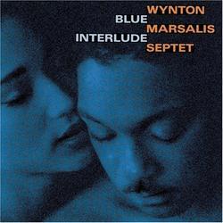 Blue Interlude - Wynton Marsalis