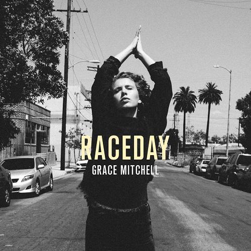 Raceday - EP - Grace Mitchell