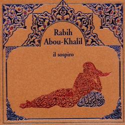 il Sospiro - Rabih Abou-Khalil