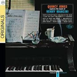 Quincy Jones Explores The Music Of Henry Mancini - Quincy Jones