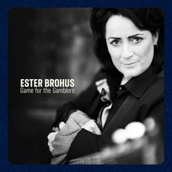 Game For The Gamblers - Ester Brohus