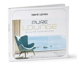 Pure Lounge - Chilling Club Sounds - Blank & Jones