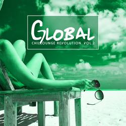 Global Chillounge Revolution, Vol. 2 (No. 1) - Various Artists