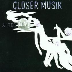 After Love - Closer Musik