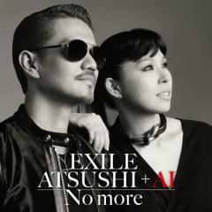 No more  - Exile Atsushi - AI