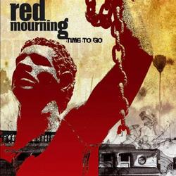 Time To Go - Red Mourning