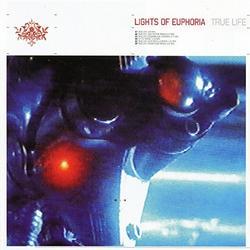 True Life (CDM) - Lights Of Euphoria