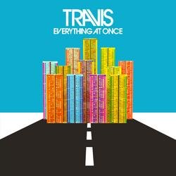 Everything At Once - Travis