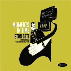 Moments In Time - Stan Getz