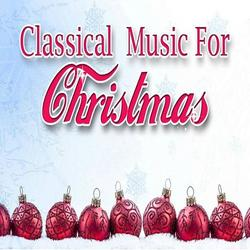 Classical Music For Christmas - Various Artists