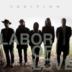 Labor Of Love - Fruition