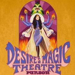 Desire's Magic Theatre - Purson