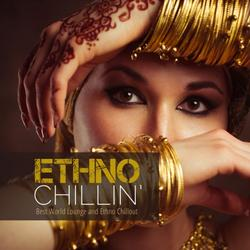 Ethno Chillin - Best World Lounge And Ethno Chillout - Various Artists