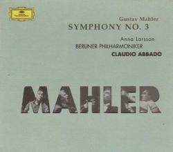 Mahler - Symphony No. 3 - Claudio Abbado - Berliner Philharmoniker