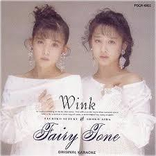 Fairy Tone   - Wink (Japan)