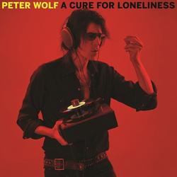 A Cure For Loneliness - Peter Wolf