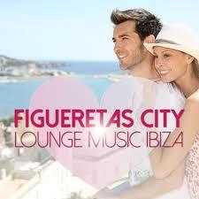 Figueretas City Lounge Music Ibiza (No. 2) - Various Artists