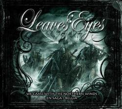 We Came  With The Northern Winds – En Saga I Belgia - Leaves' Eyes
