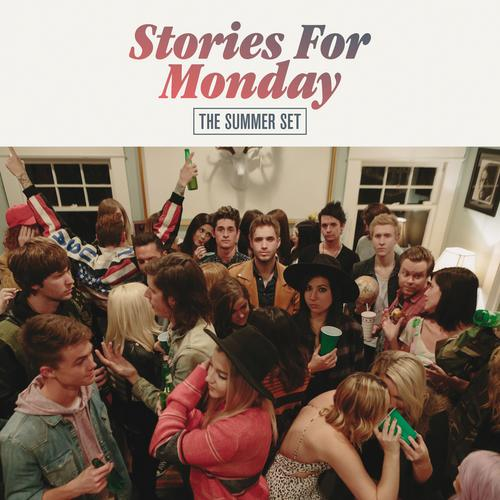 Stories For Monday - The Summer Set
