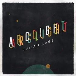 Arclight - Julian Lage