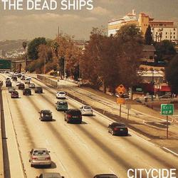 Citycide - The Dead Ships