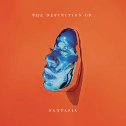 The Definition Of… - Fantasia