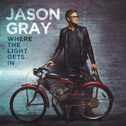 Where The Light Gets In - Jason Gray