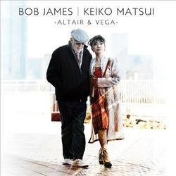 Altair and Vega - Keiko Matsui -  Bob James