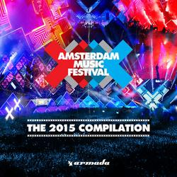 Amsterdam Music Festival – The 2015 Compilation - Various Artists
