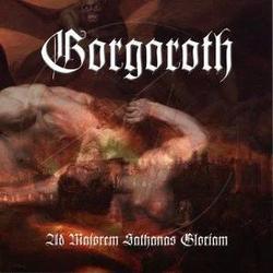 Ad Majorem Sathanas Gloriam - Gorgoroth