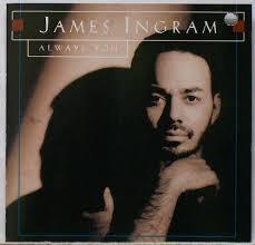 Always You - James Ingram