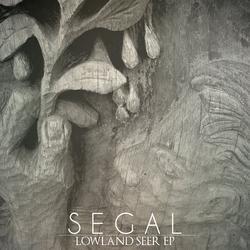 Lowland Seer E.P. - Segal