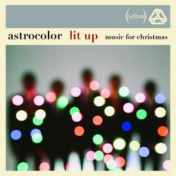 Lit Up: Music For Christmas - Astrocolor