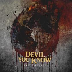 They Bleed Red - Devil You Know