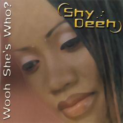 WOOH She's Who? - Shy Deeh
