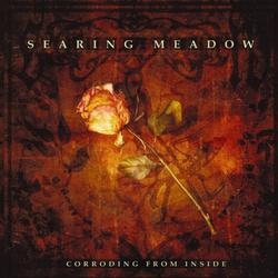 Corroding From Inside - Searing Meadow