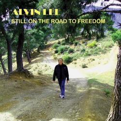 Still On The Road To Freedom - Alvin Lee