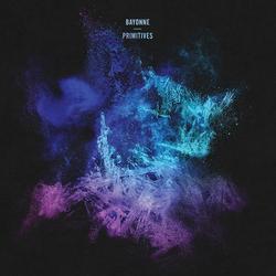 Primitives - Bayonne