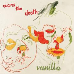Vanilla - Evans the Death
