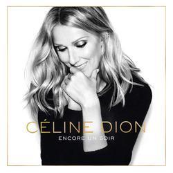 Encore Un Soir (Single) - Celine Dion