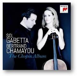The Chopin Album - Sol Gabetta - Bertrand Chamayou