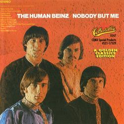 Nobody But Me - The Human Beinz