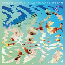 Landscape Dream - Abram Shook