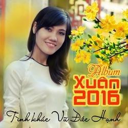 Xuân 2016 - Tình Khúc Vũ Đức Hạnh - Various Artists