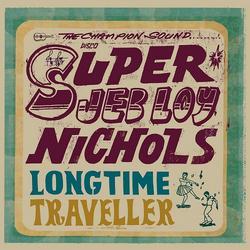 Long Time Traveller - Jeb Loy Nichols