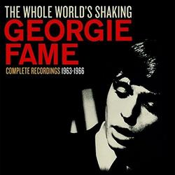 The Whole World's Shaking (CD1) - Georgie Fame